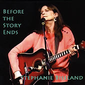 Before the Story Ends by Stephanie Bissland