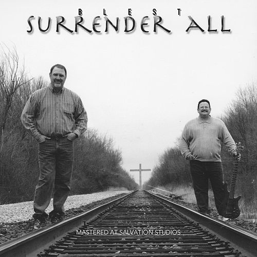 Surrender All de Blest