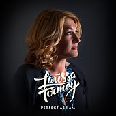 Perfect as I Am by Larissa Tormey