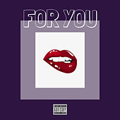 For You by Mikrow