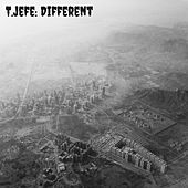 Different by T.Jefe