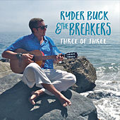 Three of Three by Ryder Buck