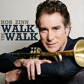 Walk the Walk by Rob Zinn