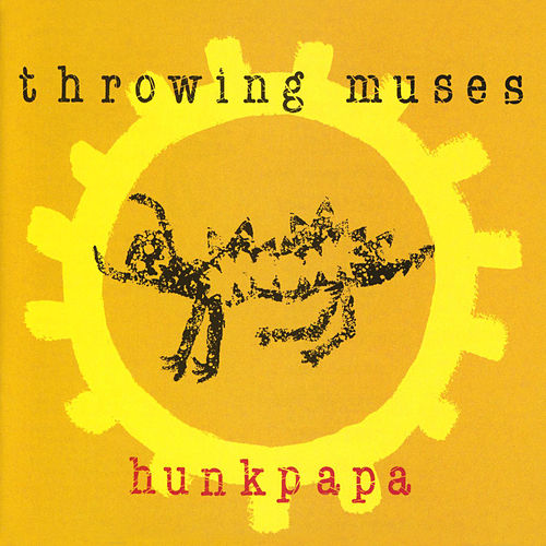 Hunkpapa by Throwing Muses