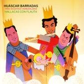 Hallacas Con Flauta von Huáscar Barradas