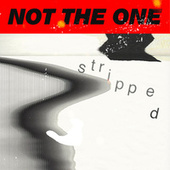 Not The One (Stripped) by Mikky Ekko