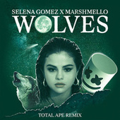 Wolves (Total Ape Remix) by Marshmello