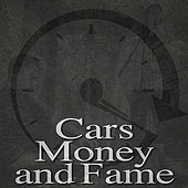 Cars, Money and Fame de Timeflies