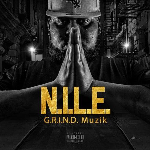 G.R.I.N.D. Muzik by Nile
