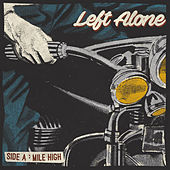 Mile High by Left Alone