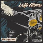 Mile High de Left Alone