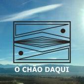 O Chao Daqui by Zuco 103