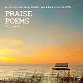 Praise Poems, Vol. 6 by Various Artists