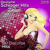 Deutsche Schlager Hits Deluxe 2018 (80 Discofox Hits) by Various Artists