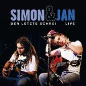 Der letzte Schrei - Live by Simon