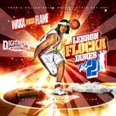 LeBron Flocka James 2 by Waka Flocka Flame