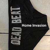 Home Invasion by Deadbeat