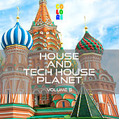 House and Tech House Planet, Vol. 5 by Various Artists