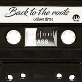 Back to the Roots, Vol. 3 von Various Artists