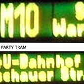 M10 Party Tram by Various Artists