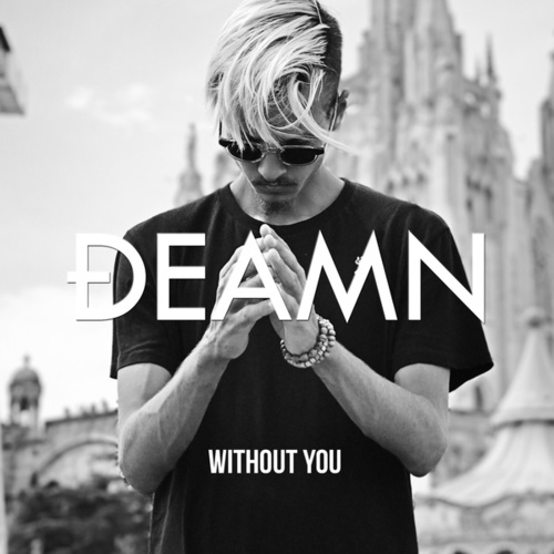 Without You de Deamn