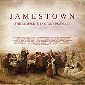 Jamestown - The Complete Fantasy Playlist de Various Artists
