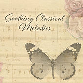 Soothing Classical Melodies de Relaxing Music Therapy Consort
