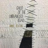 Ghost of the Untraveled Road von Annie Keating