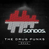 Drug by The Drug Punks
