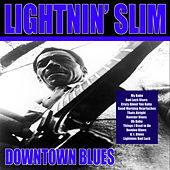 Downtown Blues by Lightnin' Slim