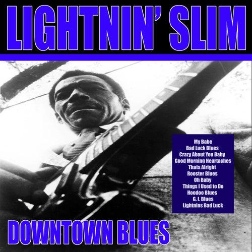 Downtown Blues by Lightnin' Slim