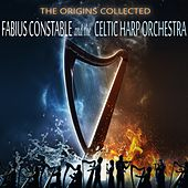 The Origins Collected von Fabius Constable & The Celtic Harp Orchestra