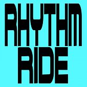 Rhythm Ride by Various Artists