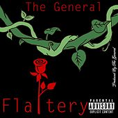Flattery by El General