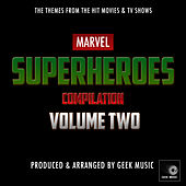 Marvel Superheroes Compilation, Vol. Two by Geek Music