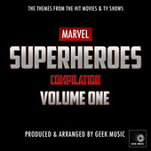 Marvel Superheroes Compilation, Vol. One von Geek Music