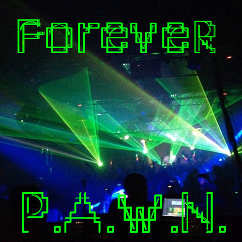 Forever by DJ Pawn