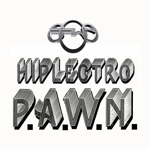 Hiplectro House by DJ Pawn