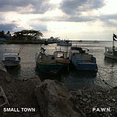 Small Town by DJ Pawn