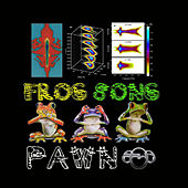 Frog Song by DJ Pawn