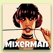 Darkness by The Mixer Man