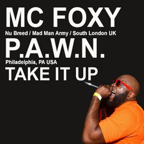 Take it Up by DJ Pawn