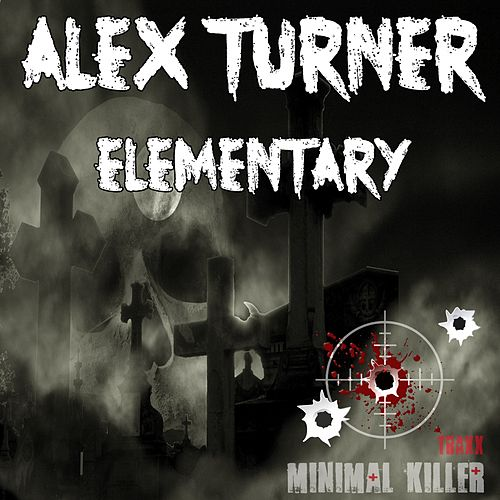 Elementary - Single de Alex Turner
