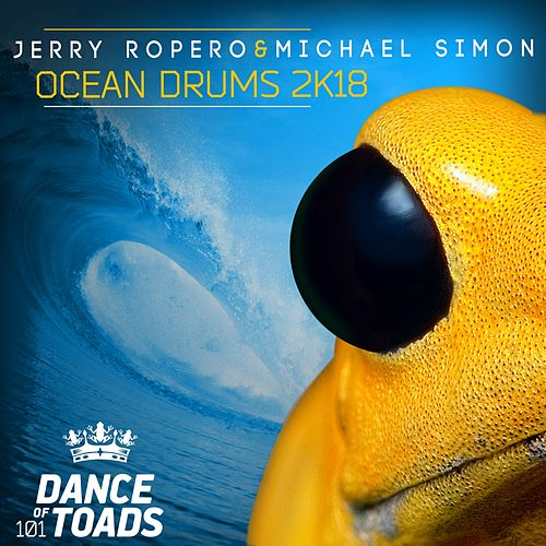 Ocean Drums 2K18 (Extended Mix) by Jerry Ropero