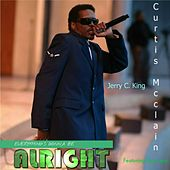 Everything's Gonna Be Alright (feat. Gus Lacy) by Jerry C King
