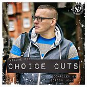 Choice Cuts, Vol. 011 Compiled by Gordon John - EP de Various Artists
