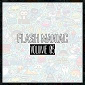 Flash Maniac, Vol. 05 - EP by Various Artists