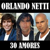 30 Amores de Orlando Netti