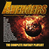 Avengers - Infinity War -The Complete Fantasy Playlist de Various Artists