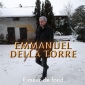 Rimeur de fond de Emmanuel Della Torre